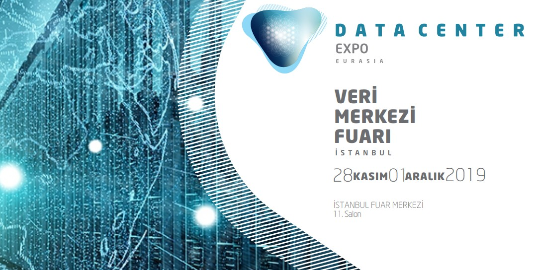 Data Center Expo Eurasia 2019 Fuarı