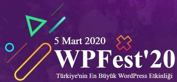 WPFest'20 – Türkiye'nin En Büyük WordPress Etkinliği